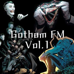 【Gotham FM】Vol1 新52蝙蝠侠与Scott Synder