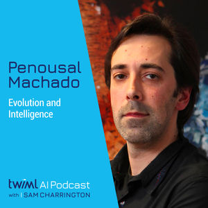 Evolution and Intelligence with Penousal Machado - #459